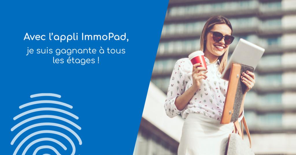 Avec l'appli ImmoPad, je suis gagnante à tous les étages : états des lieux, visites techniques, audits...
