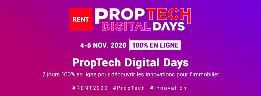 Le salon Rent organise les PropTech Digitals Days les 4-5 novembre 2020. 2 jours 100% en ligne pour découvrir les innovations pour l'immobilier.