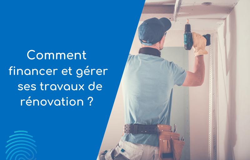visuel article comment gerer et financer ses travaux de renovation