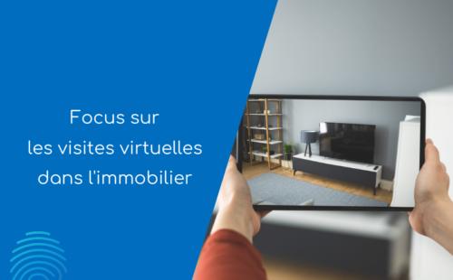 Focus sur les visites virtuelles dans l'immobilier