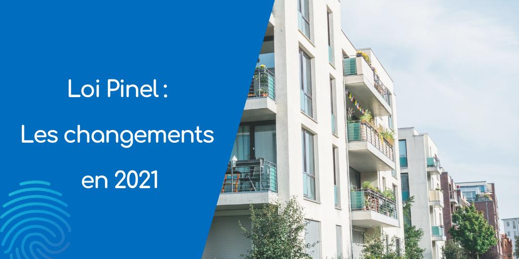 La Loi Pinel : les changements en 2021