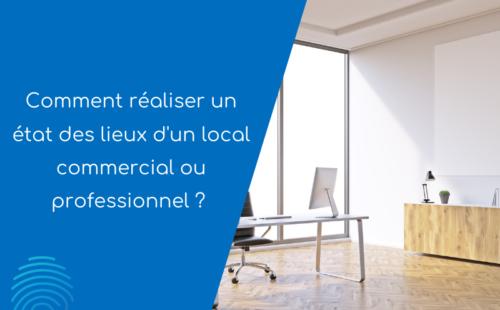 Visuel article sur comment réaliser des états des lieu d'un local commercial ou professionnel